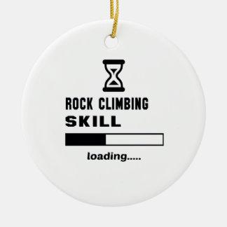 Rock Climbing skill Loading...... Ceramic Ornament