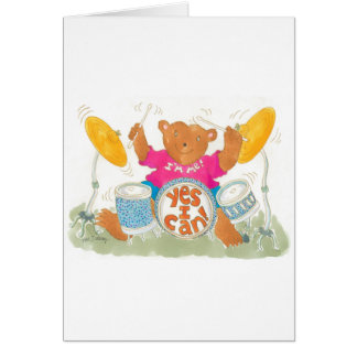"""rock drummer bear knows it is true """"YES I CAN!"""" Greeting Cards"""