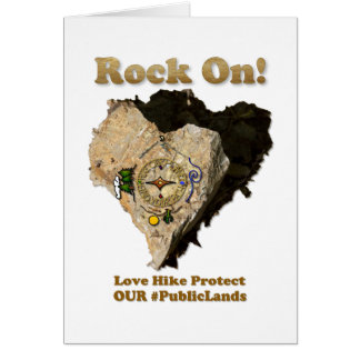 ROCK ON! Love Hike Protect Our Public Lands Card