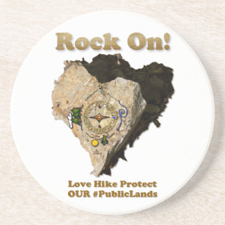 ROCK ON! Love Hike Protect Our Public Lands Coaster