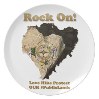 ROCK ON! Love Hike Protect Our Public Lands Dinner Plate