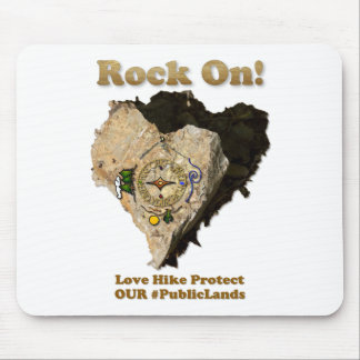 ROCK ON! Love Hike Protect Our Public Lands Mouse Pad