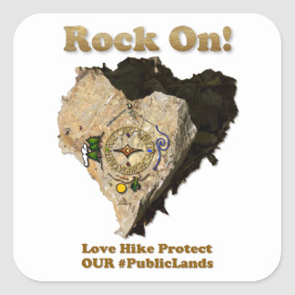 ROCK ON! Love Hike Protect Our Public Lands Square Sticker