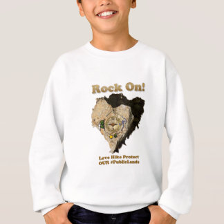 ROCK ON! Love Hike Protect Our Public Lands Sweatshirt