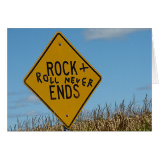 Rock + Roll Never Ends, Fun Street Sign Graffiti Card