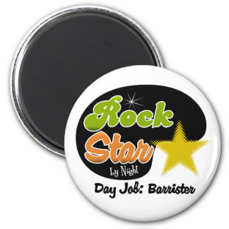 Rock Star By Night - Day Job Barrister Magnets