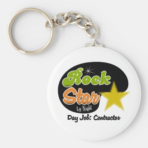 Rock Star By Night - Day Job Contractor Key Chains