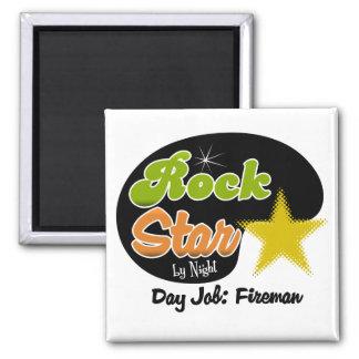 Rock Star By Night - Day Job Fireman Fridge Magnet