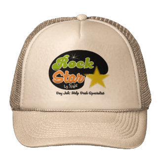 Rock Star By Night - Day Job Help Desk Specialist Hat