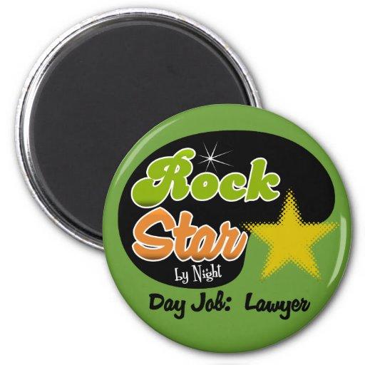 Rock Star By Night - Day Job Lawyer Fridge Magnet