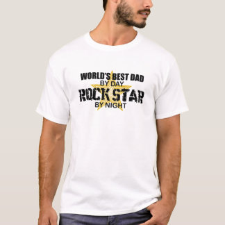Rock Star by Night - World's Best Dad T-Shirt
