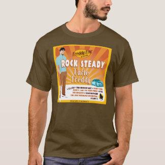 Rock Steady Uncle Freddy T-Shirt