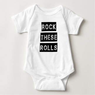 Rock these Rolls funny chubby baby boy shirt