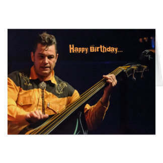 Rockabilly Stand-up Bass Player Birthday Card