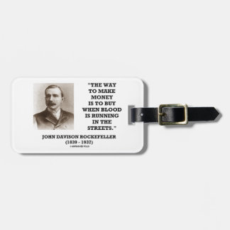 Rockefeller Buy When Blood Is Running In Streets Luggage Tag