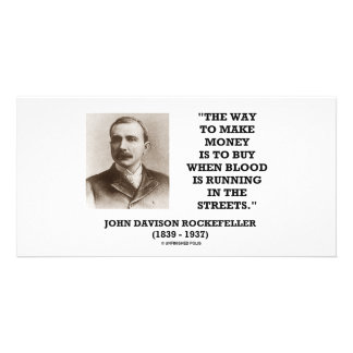 Rockefeller Buy When Blood Is Running In Streets Photo Card