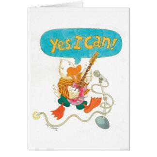 "rocker ducks sings it loud ""YES I CAN!"" Greeting Cards"