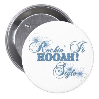 Rockin It HOOAH Style Pinback Buttons