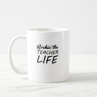 Rockin' The Teacher Life - Gift For Teacher Coffee Mug