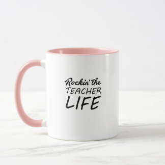 Rockin' The Teacher Life - Gift For Teacher Mug