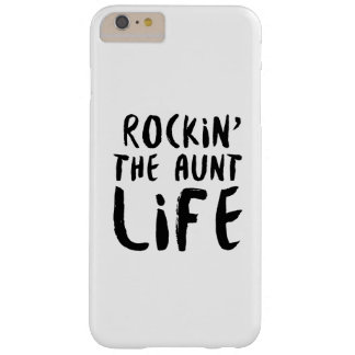 Rocking the aunt life family parent dad mom barely there iPhone 6 plus case