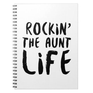 Rocking the aunt life family parent dad mom notebook