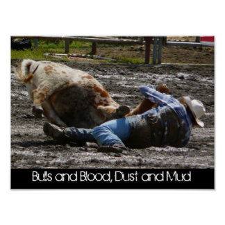 Rodeo Cowboy and Bull Mud Wrestling Poster