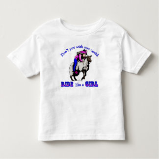 """Rodeo Cowgirl Mutton Bustin"""" Ride Like A Girl Toddler T-Shirt"""