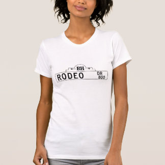 Rodeo Drive, Los Angeles, CA Street Sign T-Shirt