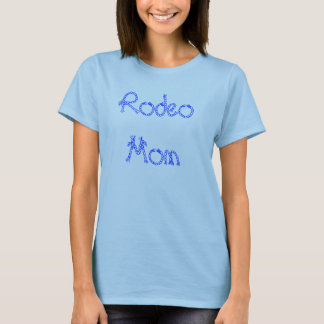 Rodeo Mom T-Shirt