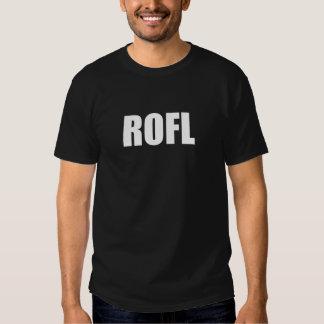 ROFL T SHIRTS