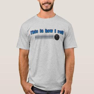 roll - Customized T-Shirt