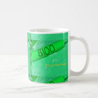 Roll Out The Dough Gag Gift Coffee Mug