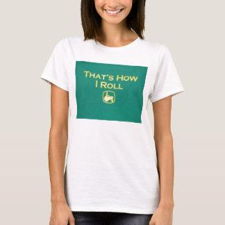 ...Roll T-Shirt