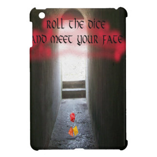 Roll the dice and meet your fate iPad mini cover