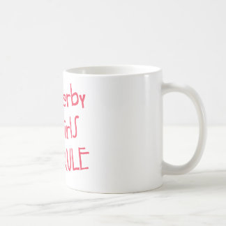 Roller Derby - Derby Girls Rule Coffee Mug