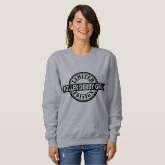 Roller Derby Girl Limited Edition, Skating Design Sweatshirt
