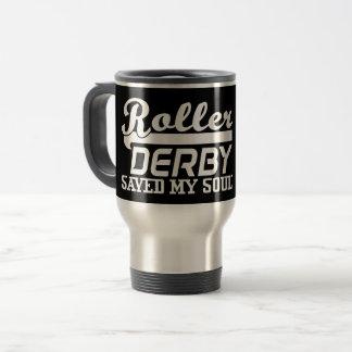 Roller Derby Saved my Soul, Derby Girl Travel Mug