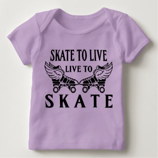 Roller Derby, Skate to Live, Live to Skate Baby T-Shirt