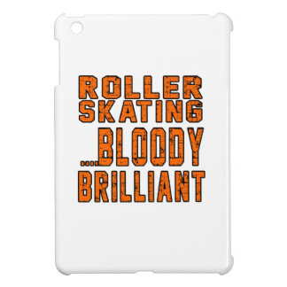 Roller Skating Bloody Brilliant iPad Mini Covers