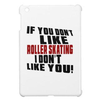 ROLLER SKATING Don't Like iPad Mini Case