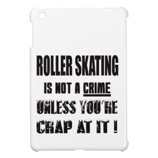 Roller Skating is not a crime iPad Mini Covers