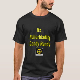 Rollerblading Candy Randy T-Shirt