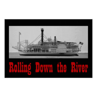 Rolling Down the River 36 x 24 Poster