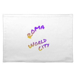Roma world city, colorful text art placemat