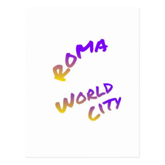 Roma world city, colorful text art postcard