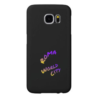 Roma world city,  colorful text art samsung galaxy s6 cases