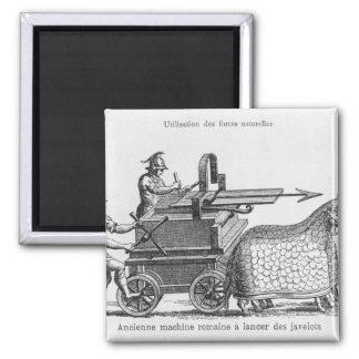 Roman war machine for firing javelins square magnet