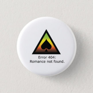 Romance 404 3 cm round badge