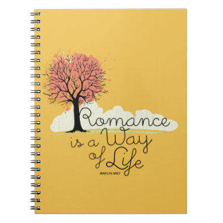 Romance is a Way of Life Notebook